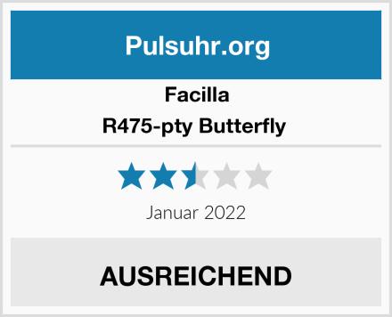 Facilla R475-pty Butterfly  Test