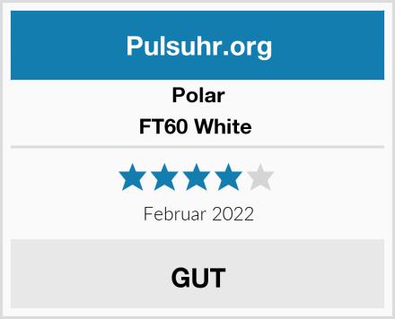 Polar FT60 White  Test