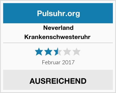 Neverland Krankenschwesteruhr  Test
