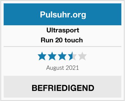 Ultrasport Run 20 touch  Test