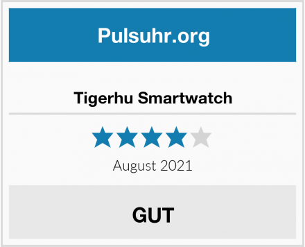 Tigerhu Smartwatch Test