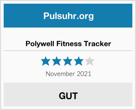 Polywell Fitness Tracker Test
