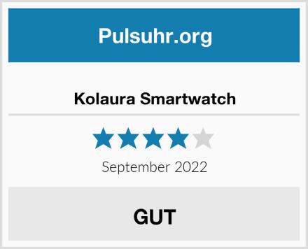 Kolaura Smartwatch Test